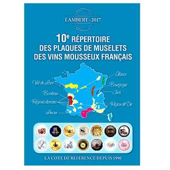 10e REPERTOIRE DES PLAQUES DE MUSELETS DES VINS DE MOUSSEUX