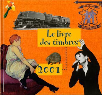 LE LIVRE DES TIMBRE DE L´ANNEE 2001