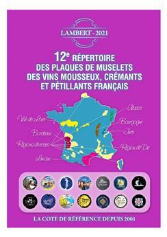 12e REPERTOIRE DES PLAQUES DE MUSELETS DES VINS DE MOUSSEUX, CREMANTS ET PETILLANTS FRANCAIS