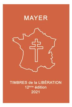 TIMBRES DE LA LIBERATION 12E EDITION (2021) MAYER