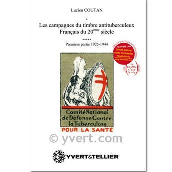 LES CAMPAGNES DU TIMBRE ANTITUBERCULEUX FRANÇAIS (1925-1944)