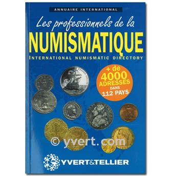 ANNUAIRE INTERNATIONAL DES PROFESSIONNNELS DE LA NUMISMATIQUE