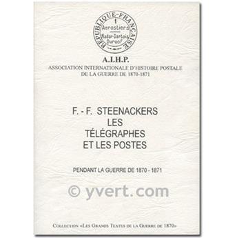 LES TELEGRAPHES ET LES POSTES (GUERRE 1870-1871)