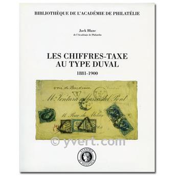 LES CHIFFRES-TAXE AU TYPE DUVAL (1881-1900)