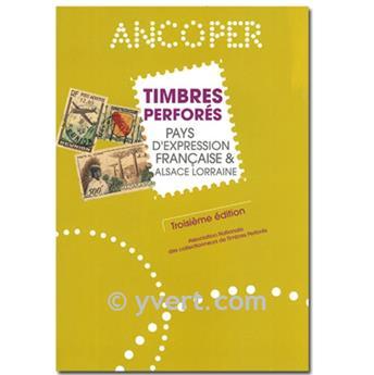 TIMBRES PERFORÉS - PAYS D´EXPRESSION FRANCAISE